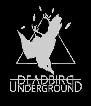 DeadBirdUnderground